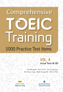 Comprehensive Toeic training: 1000 practice test items: Vol. 4: Actual test 16-20