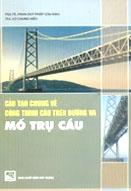 Cấu tạo chung về công trình cầu trên đường và mố trụ cầu
