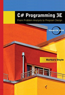 C# programming: From problem analysis to program design: 3rd edition