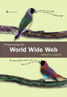 Programming the World Wide Web: 4th edition