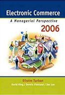 Electronic commerce: A managerial perspective 2006: 4th edition