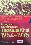 Phong trào đấu tranh đô thị thời quật khởi 1954 - 1975
