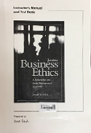 Business ethics : a stakeholder and issues management approach : instructor's manual and test bank : 3rd ed.