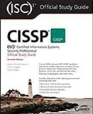 CISSP (ISC) 2 certified information systems security professional official : study guide : 7th ed.