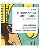 PHP programming with MySQL : the web technologies series : 2nd ed.