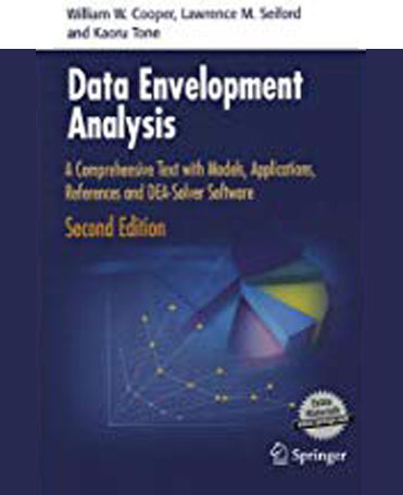 Data envelopment analysis : a comprehensive text with models, applications, references, and DEA-Solver software : 2nd ed.