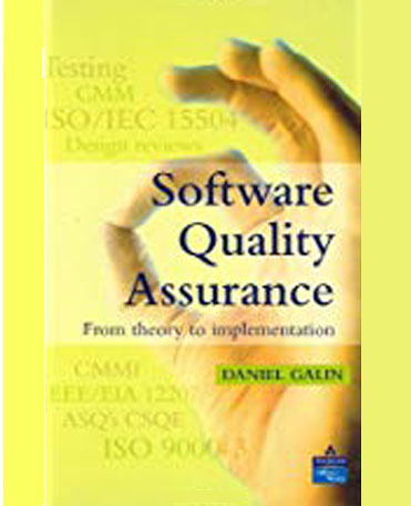 Software quality assurance : from theory to implementation