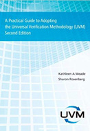 A practical guide to adopting the Universal Verification Methodology (UVM) : 2nd ed.