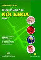 Triệu chứng học nội khoa : tập 2 : tái bản lần thứ 2 có sữa chữa và bổ sung