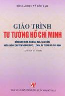 Tư tưởng Hồ Chí Minh : giáo trình (dùng cho sinh viên Đại học, cao đẳng khối không chuyên ngành Mác - Lênin, tư tưởng Hồ Chí Minh) : xuất bản lần thứ 11