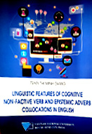Lingguistic features of cognitive non-factive verb and epistemic adverb collocations in english