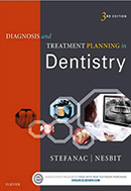 Diagnosis and treatment planning in dentistry : 3rd ed.