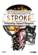Stroke : pathophysiology, diagnosis, and management : 6th ed.