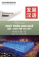 Giáo trình Phát triển Hán ngữ nói - Giao tiếp Sơ cấp 1