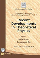 Recent developments in theoretical physics
