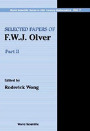 Selected papers of F.W.J. Olver : part 2