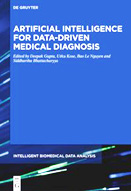 Artificial intelligence for data-driven medical diagnosis : volume 3