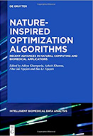 Nature inspired optimization algorithms : recent advances in natural computing and biomedical applications