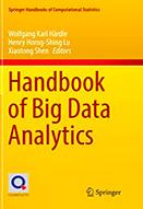 Handbook of Big Data Analytics : 1st ed.